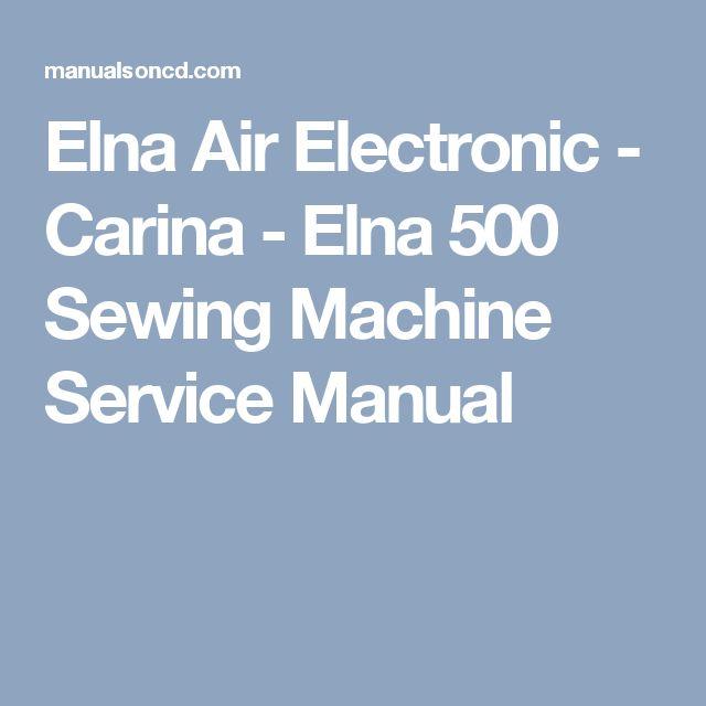 elna 6000 sewing machine service manual
