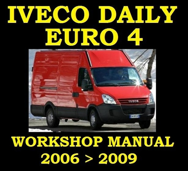 iveco daily workshop manual 2008 down load